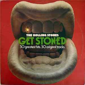 The Rolling Stones - Get Stoned - The Rolling Stones 30 Greatest Hits