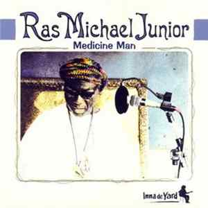 Ras Michael Junior - Medicine Man