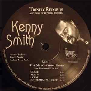 Kenny Smith - Tell Me Something Good / Victory Shall Be Mine