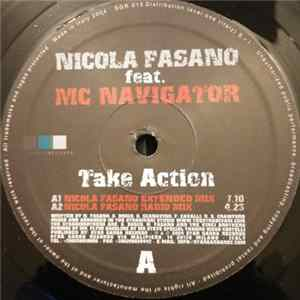 Nicola Fasano Feat. Mc Navigator - Take Action