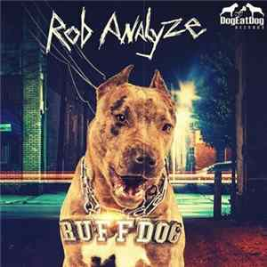 Rob Analyze - Ruff Dog