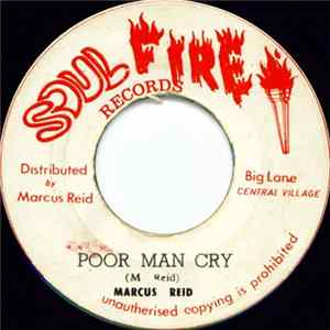 Marcus Reid / Marcus All Stars - Poor Man Cry / Soul On Fire