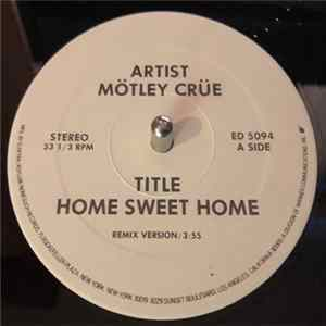 Mötley Crüe - Home Sweet Home (Remix Version)
