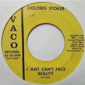 Dolores Stoker - I Know How Lonesome, Old Lonesome Can Be / I Just Can't Face Reality FLAC Album