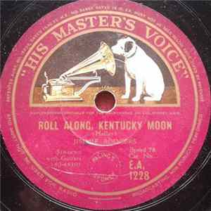 Jimmie Rodgers - Roll Along, Kentucky Moon / Dear Old Sunny South By The Sea