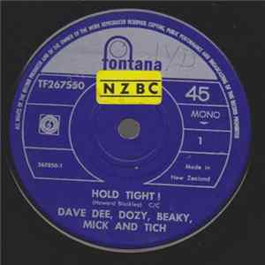Dave Dee, Dozy, Beaky, Mick And Tich - Hold Tight! / You Know What I Want