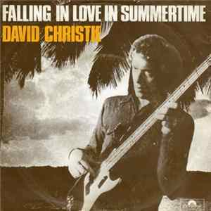 David Christie - Falling In Love In Summertime (Is Dynamite)