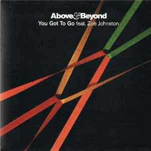 Above & Beyond Feat. Zoë Johnston - You Got To Go