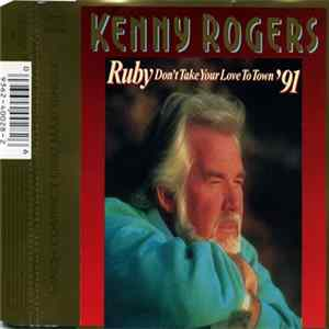 Kenny Rogers - Ruby, Don't Take Your Love To Town '91