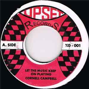 Cornell Campbell - Let The Music Keep On Playing / My Baby Just Cares