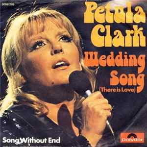 Petula Clark - Wedding Song (There Is Love)