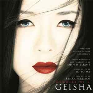 John Williams - Memoirs Of A Geisha (Original Motion Picture Soundtrack)