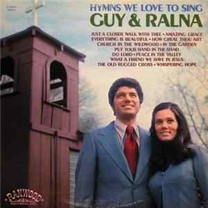 Guy & Ralna - Hymns We Love To Sing