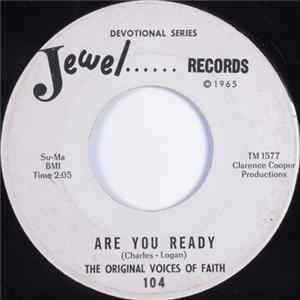 The Original Voices Of Faith - Are You Ready / Chilly Banks Of Jordan