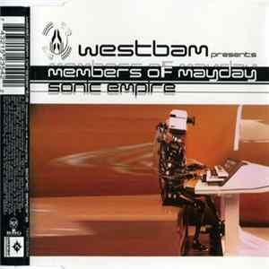 Westbam Presents Members Of Mayday - Sonic Empire