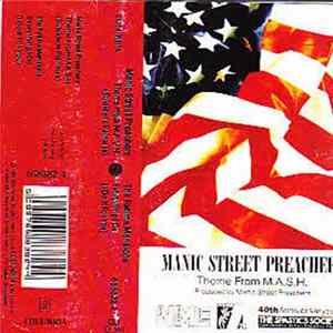 Manic Street Preachers / The Fatima Mansions - Theme From M.A.S.H. / Everything I Do