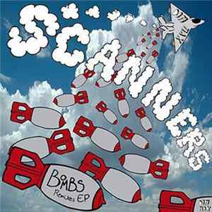 Scanners - Lowlife/Bombs Remixes