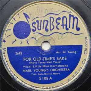 Marl Young's Orchestra - For Old Time's Sake / Have You Ever Loved Somebody