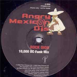 Angry Mexican DJs - Rock Dior