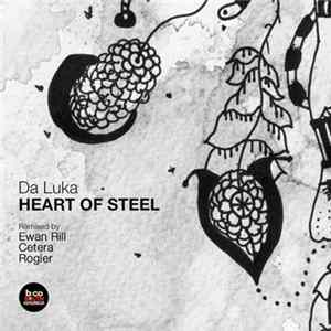 Da Luka - Heart Of Steel