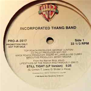 Incorporated Thang Band - Still Tight