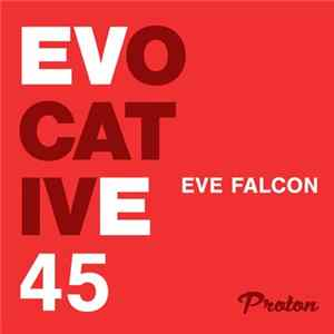 Eve Falcon - Evocative 45 FLAC Album