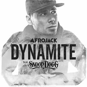 Afrojack Feat. Snoop Dogg - Dynamite