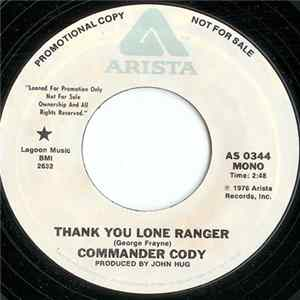 Commander Cody - Thank You Lone Ranger