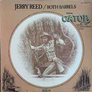 Jerry Reed - Both Barrels FLAC Album