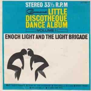 Enoch Light And The Light Brigade - Little Discotheque Dance Album Volume 1