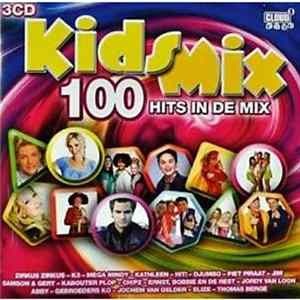 Various - Kids Mix 100 Hits In De Mix