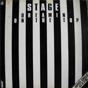 Stage - Dreamin On The Top