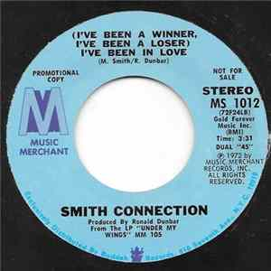 Smith Connection - (I've Been A Winner, I've Been A Loser) I've Been In Love