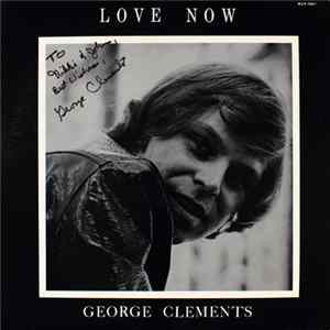 George Clements - Love Now