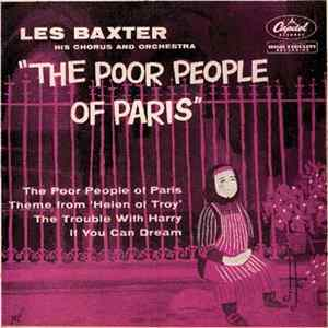 Les Baxter His Chorus And Orchestra - The Poor People Of Paris