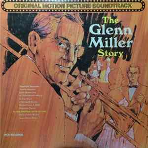 The Universal-International Studio Orchestra Plus Louis Armstrong And The All Stars - The Glenn Miller Story - Original Motion Picture Soundtrack