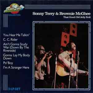 Sonny Terry & Brownie McGhee - That Good Old Jelly Roll