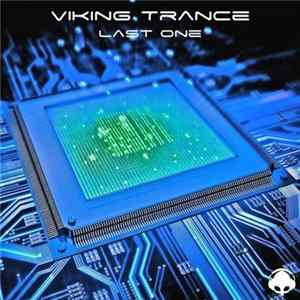 Viking Trance - The Last One