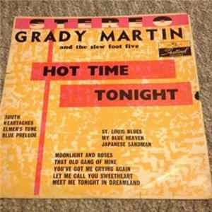 Grady Martin And The Slew Foot Five - Hot Time Tonight