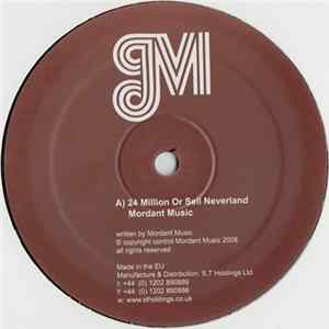 Mordant Music / Vindicatrix - 24 Million Or Sell Neverland / Private Places (Shackleton & MM Version)