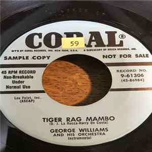 George Williams And His Orchestra - Tiger Rag Mambo / The Song From Desiree