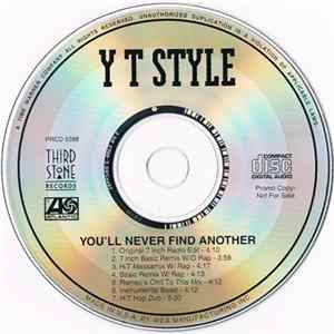 Y.T. Style - You'll Never Find Another