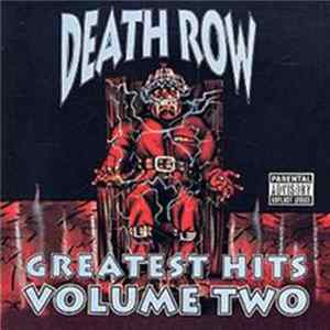 Various - Death Row - Greatest Hits Volume Two FLAC Album